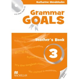 Grammar Goals Level 3 Teacher's Book with Class Audio CD