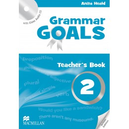 Grammar Goals Level 2 Teacher's Book with Class Audio CD