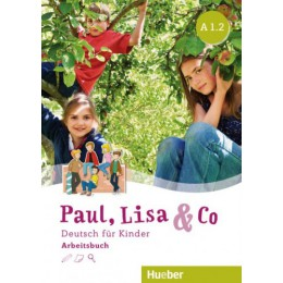 Paul, Lisa & Co A1.2 Arbeitsbuch