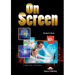 On Screen B2+ - Student's Book