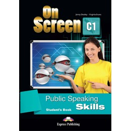 On Screen C1 - Public Speaking Skills Student's Book
