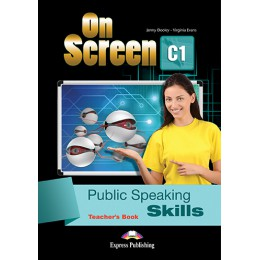 On Screen C1 - Public Speaking Skills Teacher's Book